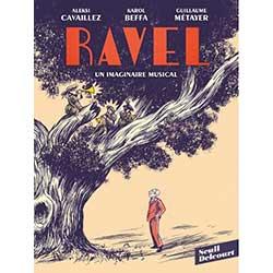 BD : Ravel, un imaginaire musical