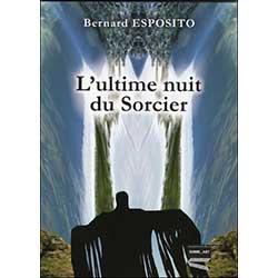 Livres : L'Ultime Nuit du sorcier