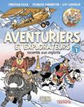 Aventuriers et explorateurs racontés aux enfants